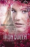 The Iron Queen (La reina de hierro) (Darkiss)