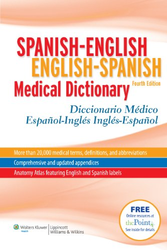 Spanish-English English-Spanish Medical Dictionary: Diccionario Medico Espanol-Ingles Ingles-Espanol (Spanish to English/ ... Spanish Medical Dictionary) (Spanish Edition)