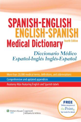 Spanish-English English-Spanish Medical Dictionary:...