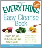 img - for The Everything Easy Cleanse Book: Recipes, tips, and tricks for a safe and healthy detox! (Everything (Cooking)) book / textbook / text book
