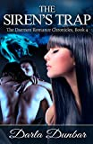 The Sirens Trap: The Daemon Romance Chronicles, Book 4