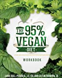 img - for The 95% Vegan Diet Workbook book / textbook / text book