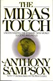 The Midas Touch: Understanding the Dynamic New Money Societies Around Us (0525248919) by Sampson, Anthony
