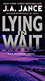 Lying in Wait: A J.P. Beaumont Novel (0062086405) by Jance, J. A.