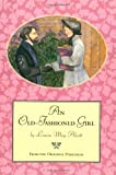 An Old-fashioned Girl (0316037753) by Alcott, Louisa May