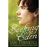 Seeking Eden (Quaker Trilogy 3)by Ann Turnbull