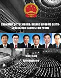 img - for Changing of the Guard: Beijing Grooms Sixth-Generation Cadres for 2020s book / textbook / text book