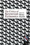 img - for Critics of Keynesian Economics by Henry Hazlitt (1995-06-01) book / textbook / text book