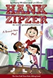 img - for by Winkler, Henry, Oliver, Lin A Brand-New Me! #17 (Hank Zipzer) (2010) Paperback book / textbook / text book