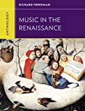 Anthology for Music in the Renaissance (Western Music in Context: A Norton History)