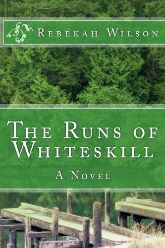 Book: The Runs of Whiteskill by Rebekah Wilson