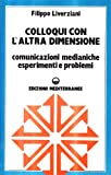 img - for Colloqui con l'altra dimensione book / textbook / text book