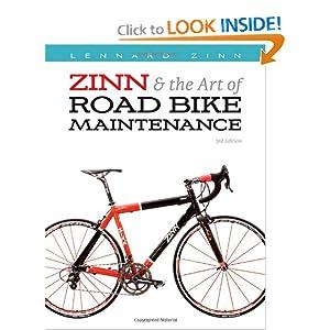 Review: zinn & the art of road bike maintenance by lennard zinn.