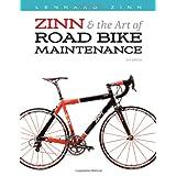 Zinn and the Art of Road Bike Maintenanceby Lennard Zinn