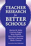 img - for Teacher Research for Better Schools (Practitioner Inquiry Series, 29) book / textbook / text book