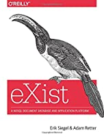 eXist: A NoSQL Document Database and Application Platform Front Cover