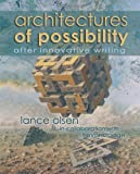 img - for Architectures of Possibility: After Innovative Writing book / textbook / text book
