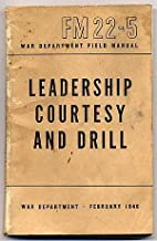 Leadership Courtesy and Drill War Department…