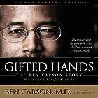 Gifted Hands: The Ben Carson Story Hörbuch von Ben Carson, M.D., Cecil Murphey Gesprochen von: Dion Graham