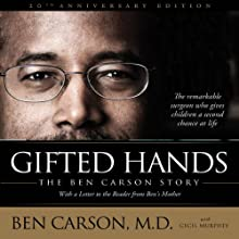 Gifted Hands: The Ben Carson Story Audiobook by Ben Carson, M.D., Cecil Murphey Narrated by Dion Graham