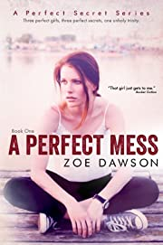 A Perfect Mess (A Perfect Secret Book 1)