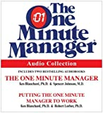 img - for The One Minute Manager Audio Collection by Blanchard Ph.D., Kenneth, Johnson M.D., Spencer, Lorber M.D. (2009) Audio CD book / textbook / text book
