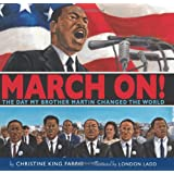 March On!: The Day My Brother Martin Changed the World