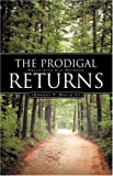 img - for The Prodigal Returns book / textbook / text book