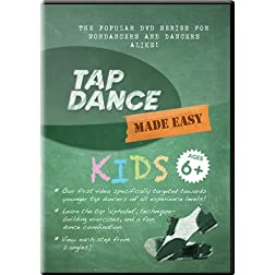 Tap Dance Made Easy: KIDS