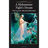 A Midsummer Night's Dream : (Wordsworth Classics)by William Shakespeare