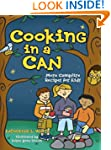 Cooking in a Can: More Campfire Recip...