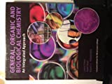 img - for General, Organic and Biological Chemistry an Integrated Approach Custom Edition for Miracosta College (General, Organic and Biological Chemistry) book / textbook / text book