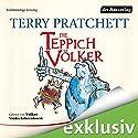 Die Teppichvölker Hörbuch von Terry Pratchett Gesprochen von: Volker Niederfahrenhorst