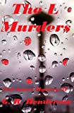 img - for The L Murders (Ted James Mysteries) book / textbook / text book