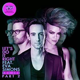 Let's Do It Right - The Remixes Part 2
