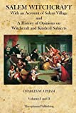 img - for Salem Witchcraft: With an Account of Salem Village and a History of Opinions on Witchcraft and Kindred Subjects by Charles W. Upham (2014-05-03) book / textbook / text book