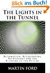 The Lights in the Tunnel: Automation,...