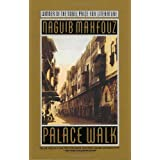 Palace Walk: The Cairo Trilogy, Volume 1 ~ Naguib Mahfouz
