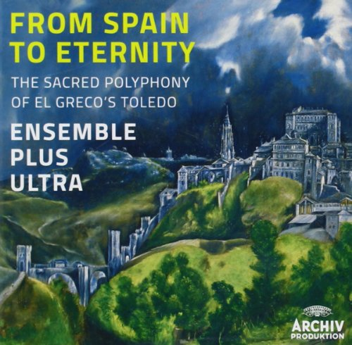 Ensemble Plus Ultra-From Spain To Eternity (El Grecos Toledo)-2014-VOiCE Download