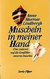 Muscheln in meiner Hand: Eine Antwort auf die Konflikte unseres Daseins Rezessionen Picture