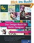 Das Design-Buch f�r Nicht-Designer: G...