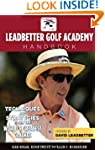 The Leadbetter Golf Academy Handbook:...
