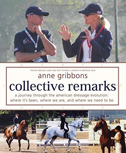 Collective Remarks: A Journey through the American Dressage Evolution: Where It's Been, Where We Are, and Where We Need to Be PDF
