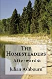img - for The Homesteaders: Afterwards book / textbook / text book