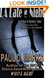 L.A. Late @ Night: 5 Noir & Mystery Tales from the Dark Streets of Los Angeles