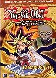 echange, troc Yu-Gi-Oh ! - Saison 2, Partie 5 - Le Tournoi de Batailleville : La Marionnette