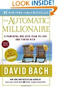 The Automatic Millionaire : A Powerful One-Step Plan to Live and Finish Rich Canadian Edition.