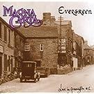 Evergreen-Live in Grassington
