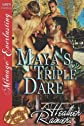 Maya's Triple Dare [Divine Creek Ranch 6] (Siren Publishing Menage Everlasting) [Paperback]