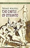 The Castle of Otranto (Dover Thrift Editions) (0486434125) by Horace Walpole
